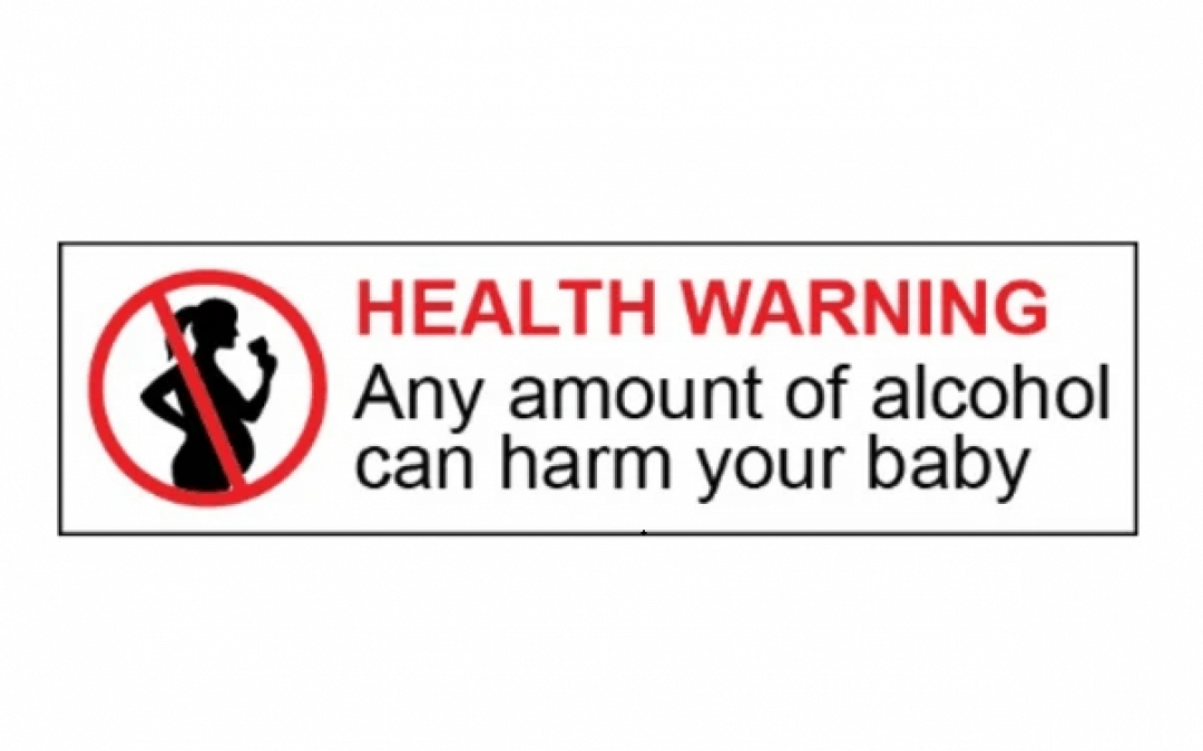 EXPERT PREGNANCY HEALTH WARNINGS FINALLY BREAK THROUGH ALCOHOL INDUSTRY'S BLOCKADE